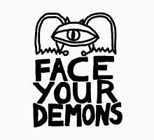 face your demons Unisex T-Shirt
