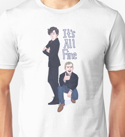 It's All Fine Unisex T-Shirt