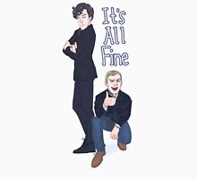 It's All Fine Unisex T-Shirt