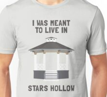 I was meant to live in Stars Hollow (clear background) Unisex T-Shirt