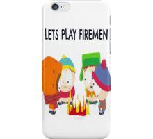 Let Play Firemen iPhone Case/Skin