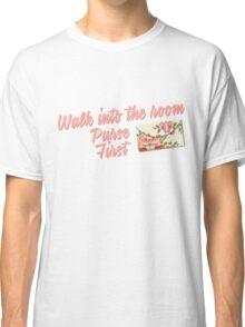Purse First Classic T-Shirt