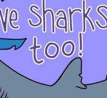 Girls Love Sharks Too! Sticker