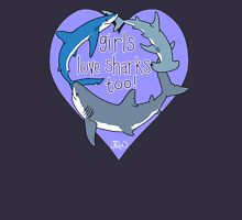 Girls Love Sharks Too! Womens Fitted T-Shirt