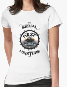 THE SERIAL HEISTERS CREW BLACK Womens Fitted T-Shirt