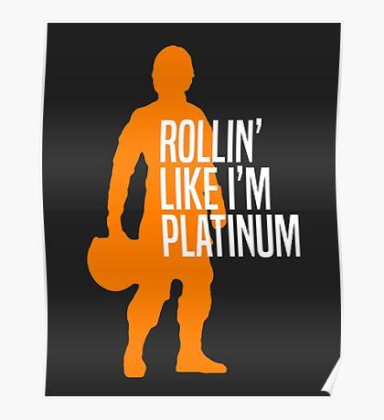 Luke Skywalker - Rollin' Like I'm Platinum Poster