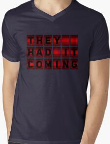 They Had It Coming Mens V-Neck T-Shirt