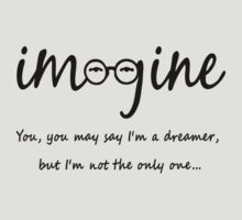 Imagine - John Lennon T-Shirt - You may say I'm a dreamer, but I'm not the only one... by ddtk