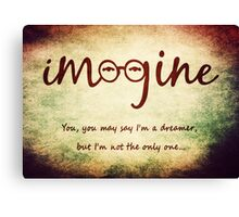 Imagine - John Lennon Tribute Typography Artwork - You may say I'm a dreamer, but I'm not the only one... Canvas Print