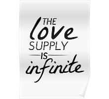 The Love Supply is Infinite Poster