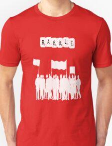 Rabble Rabble T-Shirt
