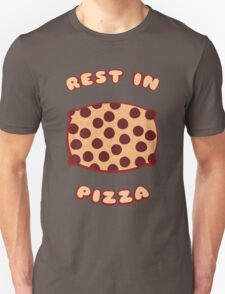 Rest in Pizza Unisex T-Shirt