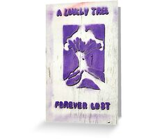 Forever Lost  Greeting Card