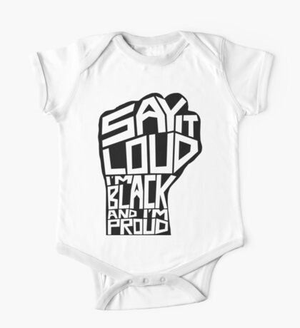 SAY IT LOUD: Black and Proud One Piece - Short Sleeve