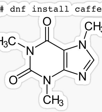 dnf install caffeine Sticker