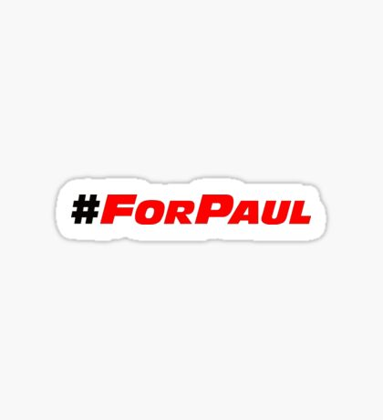#ForPaul Sticker