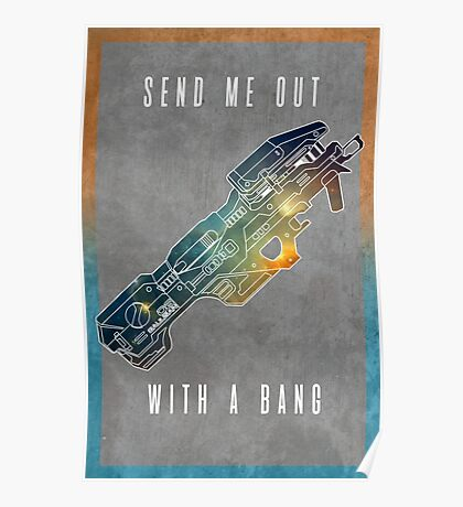 Send me out with a bang Poster