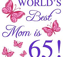 65th Birthday For Mom by thepixelgarden