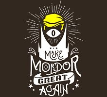 Make Mordor Great Again Unisex T-Shirt
