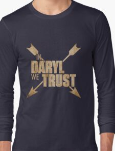 Daryl Dixon The Walking Dead - In Daryl We Trust Long Sleeve T-Shirt