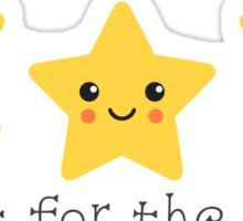 Shoot for the stars, cute sticker Sticker