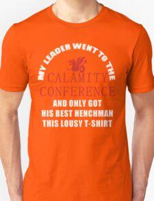 21's- Calamity Conference T-Shirt T-Shirt