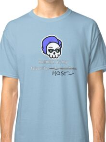 Memnun is My Favorite Hall Mo-I Mean Host Classic T-Shirt