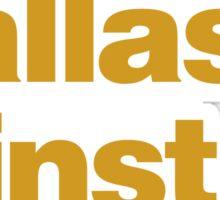 DALLAS WINSTON Sticker