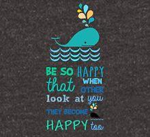 Be so happy Unisex T-Shirt