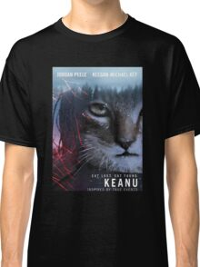 keanu the movie comedy 2016 Classic T-Shirt