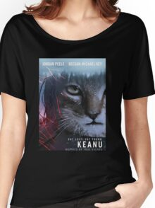 keanu the movie comedy 2016 Women's Relaxed Fit T-Shirt