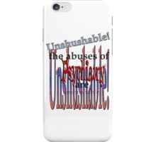 Unshushable iPhone Case/Skin