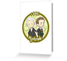Mystrade Greeting Card