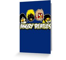 Angry Birds Parody- Angry Beatles - Beatles Parody Greeting Card