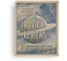 Artist Posters The review of reviews An illustrated summary of the world's progress July 0845 Canvas Print