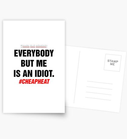Everybody But Me is an Idiot Greeting Card