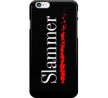 Slammer iPhone Case/Skin