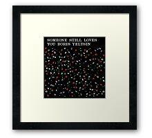 Someone Still Loves You Boris Yeltsin - Broom  Framed Print