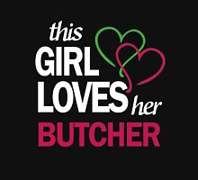 this girl loves butcher Womens Fitted T-Shirt