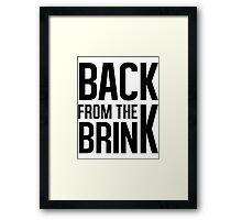 Back From the Brink Framed Print
