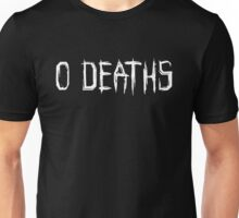 0 DEATHS (WHITE) Unisex T-Shirt
