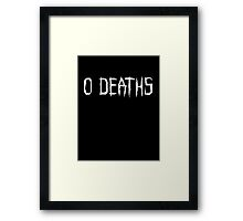 0 DEATHS (WHITE) Framed Print