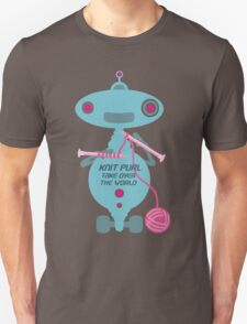 Knit Purl Take Over the World robot knitting needles Unisex T-Shirt