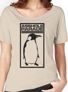 Asshole Parade T-shirt Women's Relaxed Fit T-Shirt