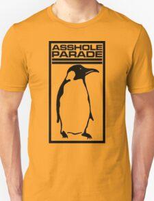 Asshole Parade T-shirt Unisex T-Shirt