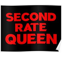 Second Rate Queen Poster