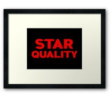 Star Quality Framed Print