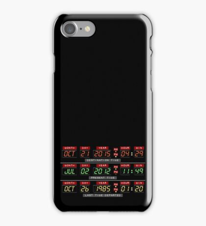 Time Circuits Ready! iPhone Case/Skin