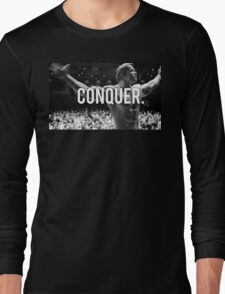 CONQUER (Arnold Poster) Long Sleeve T-Shirt