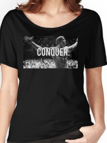 CONQUER (Arnold Poster) Women's Relaxed Fit T-Shirt
